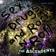 The Ascendents - Sex, Drugs, and Rock N Roll (Radio Edits) [CD]